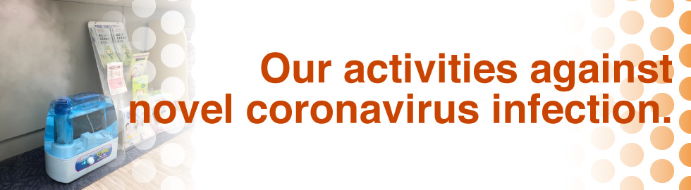 Notices regarding our activities in accordance to viral infection.